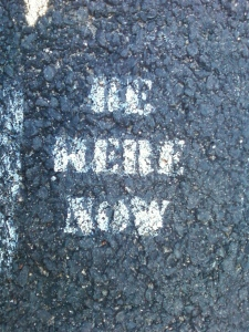 Be Here Now on Sidewalk